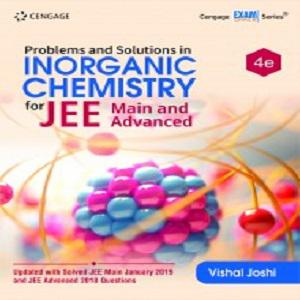 Problems and Solutions in Inorganic Chemistry for JEE