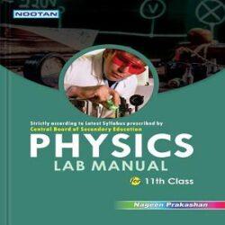 CBSE Physics Lab Manual -XI Books