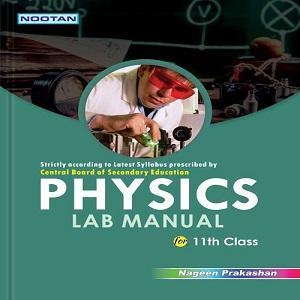 CBSE Physics Lab Manual -XI