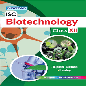 ISC Biotechnology – XII