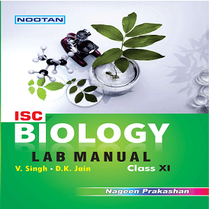 ISC Bio Lab Manual Including Practical file XI