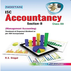 ISC Accountancy XII – B (Management Accounting)