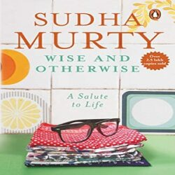 Wise and Otherwise A salute to Life books