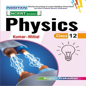 Nootan Physics XII