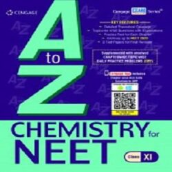 A to Z Chemistry for NEET: Class XI Books