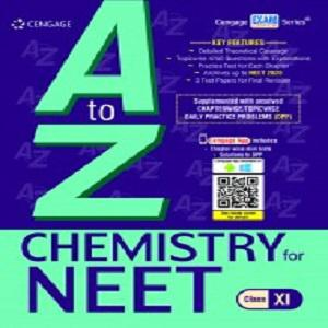 A to Z Chemistry for NEET: Class XI