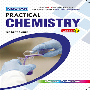 Chemistry Practical XII