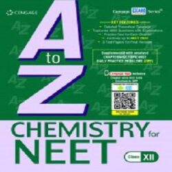 A to Z Chemistry for NEET: Class XII Books