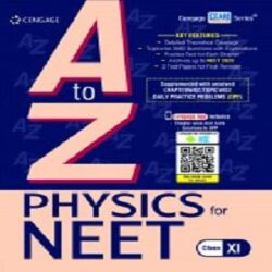A to Z Physics for NEET: Class XI Books