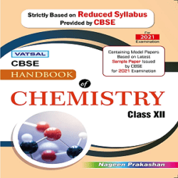 Chemistry Handbook for Class 12th – CBSE Board – For 2021 Board Exams Books