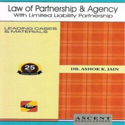 Ascent's Law of Partnership & Agency [4th,Edition]2020 By Ashok K Jain books