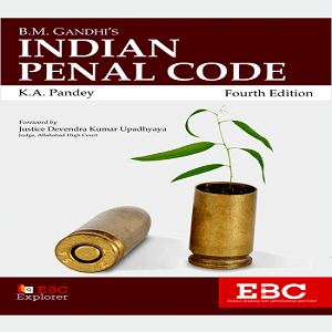 B.M. Gandhi's Indian Penal Code [4th,Edition 2020]