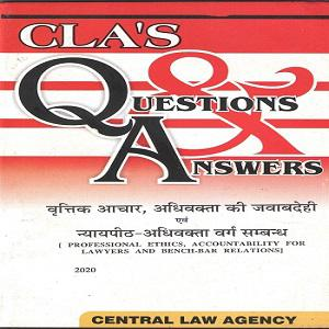 CLA's Question & Answers Professional Ethics Accountability for Lawyers and Bench Bar Relation [Hindi]