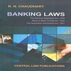 Banking Laws [4th Edition,2018] by RN Chaudhary books