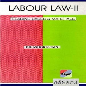 Ascent's Labour Law-II [3rd Edition]