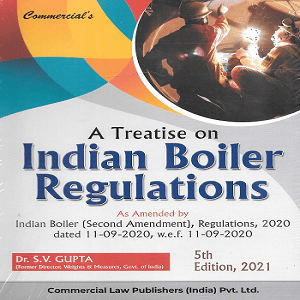 Commercial's A Treatise on Indian Boiler Regulations