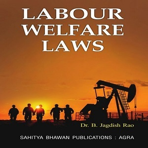 Labour Welfare Laws