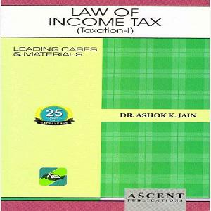 Ascent's Law of Income Tax (Taxation-I)