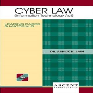 Ascent's Cyber Law (Information Technology Act) [3rd Edition]