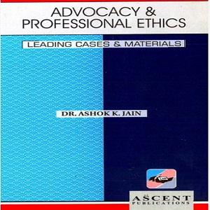 Ascent's Advocacy & Professional Ethics [2nd Edition]