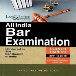 All India Bar Examination (Solved Paper 2011 to 2019) with Exhaustive Explanations & Case Laws [Edition 2021] By Anshul Jainli books