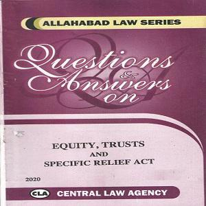 CLA's Question & Answer on Equity Trust and Specific Reliief Act [English]