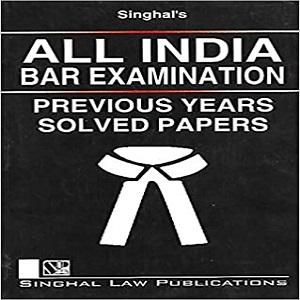 All India Bar Examination Previous Years Solved Papers