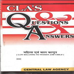 CLA's Question & Answers Law Relating to Women and Child