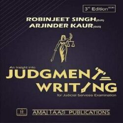 An Insight Into Judgment Writing [3rd Edition 2020] By Robinjeet Singh books