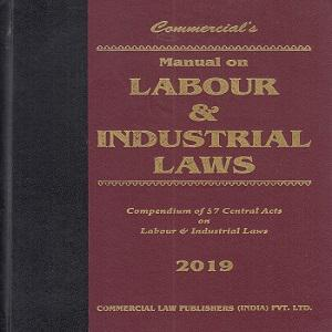 Commercial's Manual on Labour & Industrial Laws Edition,2020