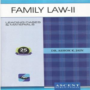Ascent's Family Law – II [Edition 2019]