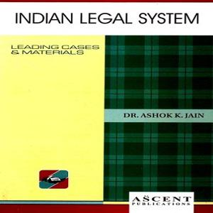 Ascent's Indian Legal System [6th Edition 2019]