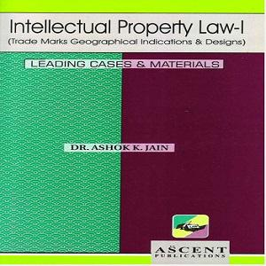 Ascent's Intellectual Property Law-I [3rd Edition 2019]