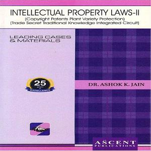 Ascent's Intellectual Property Laws-II [3rd Edition 2019]