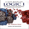 A Text Book on Logic 1[Edition 2020] By Rekhaa Kale books