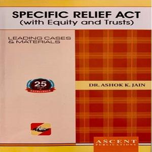 Ascent's Specific Relief Act (With Equity and Trusts)