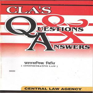 CLA's Question & Answers Administrative Law [Hindi]