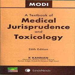 A Textbook of Medical Jurisprudence and Toxicology [26th Edition,2019] by Modi books