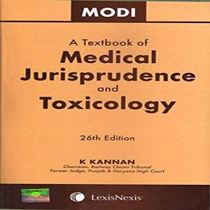 A Textbook of Medical Jurisprudence and Toxicology [26th Edition,2019]