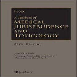 A Textbook of Medical Jurisprudence and Toxicology [26th,Edition 2018] By Mod books