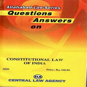 CLA's Question & Answer on Constitutional Law of India