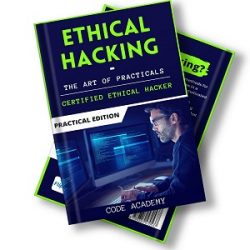 Ethical Hacking The Art of Practicals books