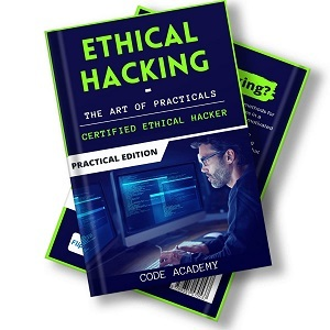 Ethical Hacking : The Art of Practicals