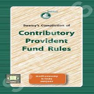 Swamy's Contributory Provident Fund Rules-[2019]
