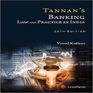 Tannan's Banking Law & Practice In India