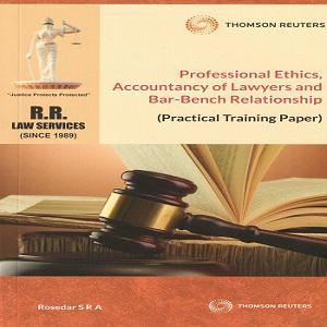 Q&A Professional Ethics, Accountancy of Lawyers and Bar Bench Relationship (Practical Training Paper)