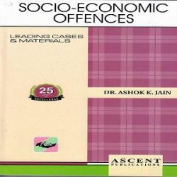 Socio-Economic Offences [2nd Edition 2021] By A K Jain