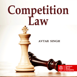 Competition Law [1st,Edition 2021] By Avtar Singh