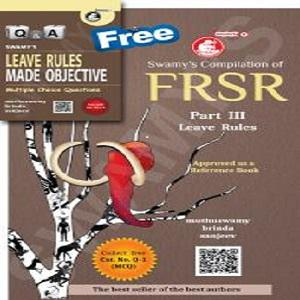 Swamy's FRSR Part-III Leave Rules with Free MCQ -[2020]