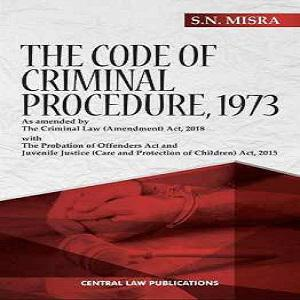 The Code of Criminal Procedure, 1973 by SN Misra